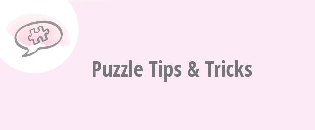 puzzleYOU Blog - Puzzle Tips and Tricks